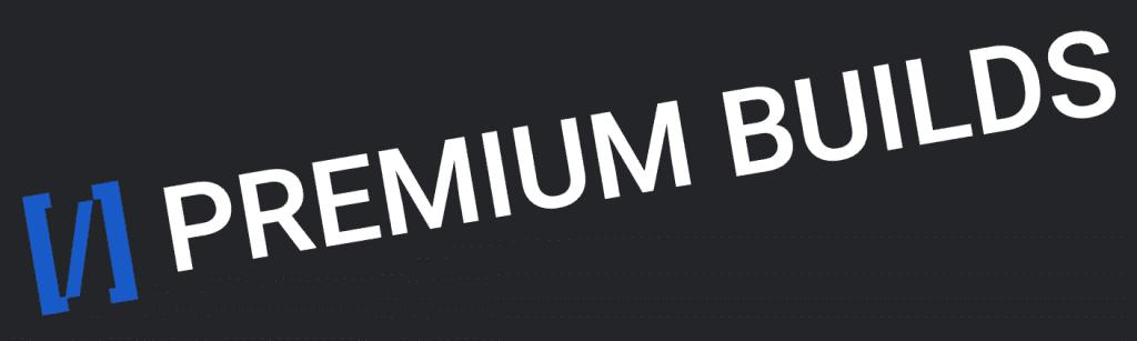 PremiumBuilds