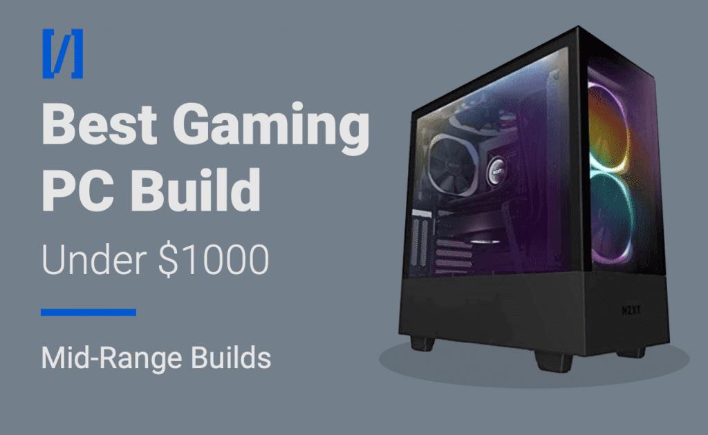 best gaming pc under 1000 dollars