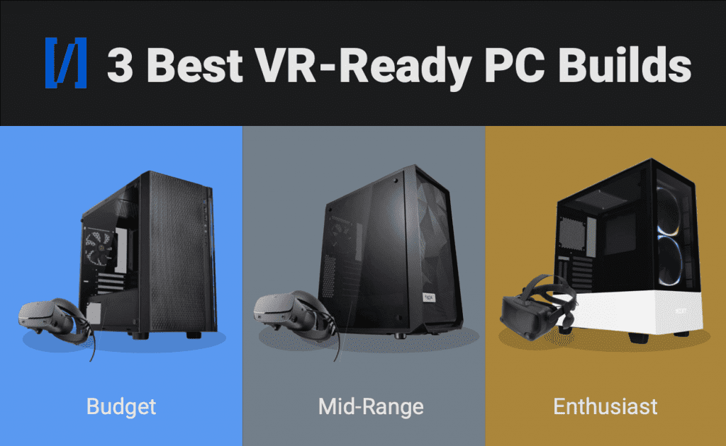 Best vr ready gaming pc builds