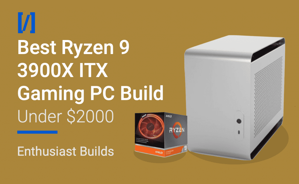 Ryzen 9 3900x itx build