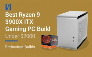 Ryzen 9 3900x itx build
