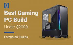 best gaming pc build under 2000 dollars