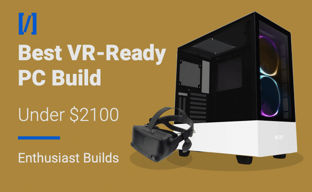 best high-end vr pc build