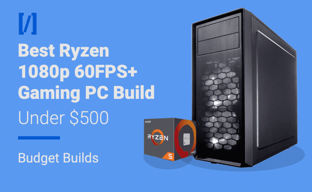 ryzen 1080p 60fps build