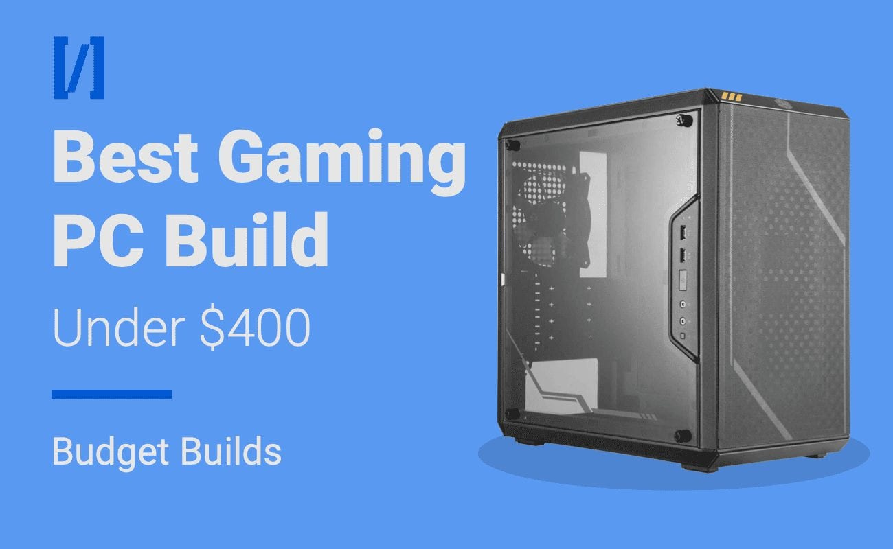 best 400 dollar gaming pc build