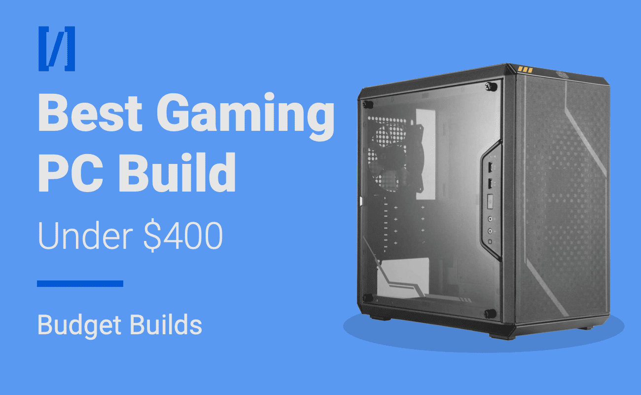 Best Cheap Gaming Pc Build Under 400 Premiumbuilds