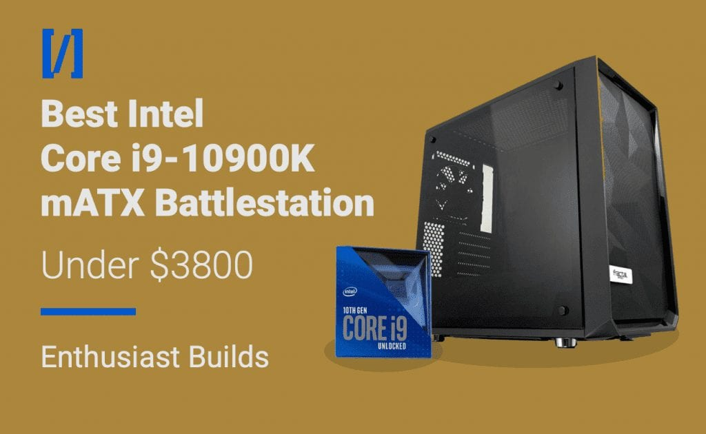 best i9-10900k micro atx gaming pc build