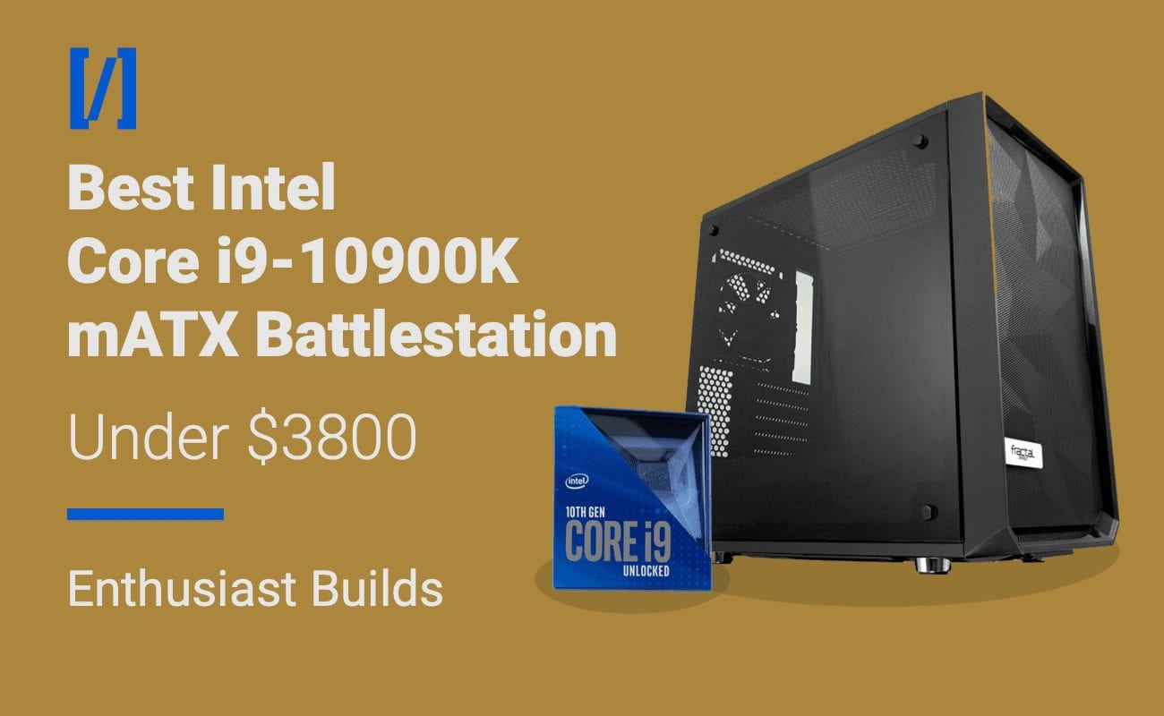 best i9-10900k micro atx gaming pc build