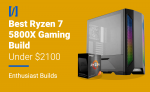 best ryzen 7 5800x gaming pc build
