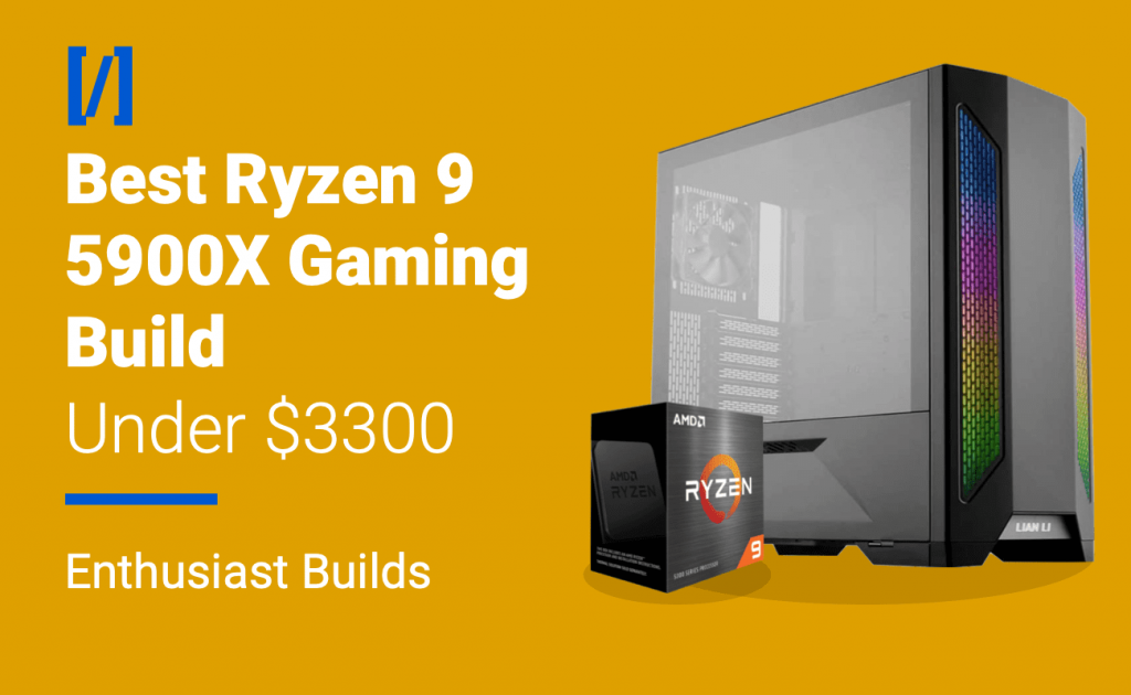 best ryzen 9 5900x gaming pc build