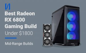 rx 6800 gaming pc build