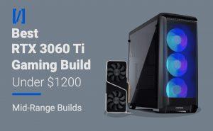 best rtx 3060 ti gaming pc build