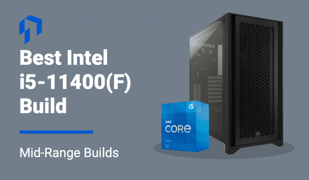 best intel core i5 11400f build