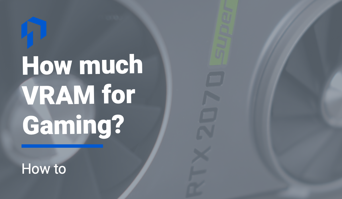 how much vram for gaming at 1080p 1440p 4k